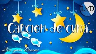 Música para Dormir Bebés Profundamente ♫ Canción de Cuna ♫ Musica Relajante para Bebés Niños