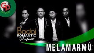 Gambar cover Badai Romantic Project - Melamarmu (Official Audio)