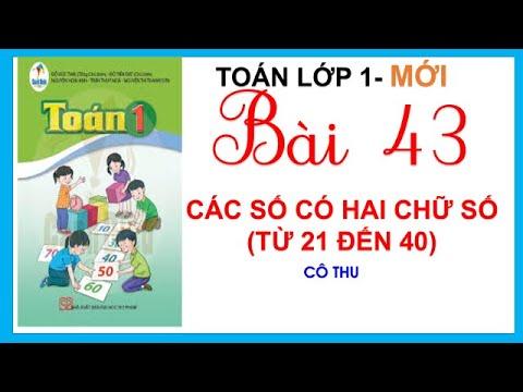Toán lớp 1- Học kì 2- Bài 43: Các số có hai chữ số từ 21 đến 40 | Cô Thu