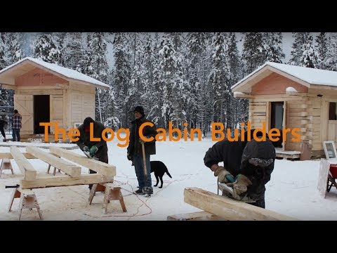 The Log Cabins Training Project - Carcross/Tagish First Nation