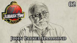 Jurassic Time's Hammond Memoir: 02 - John Parker Hammond