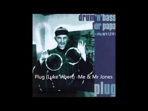 Plug (Luke Vibert) - Me & Mr Jones