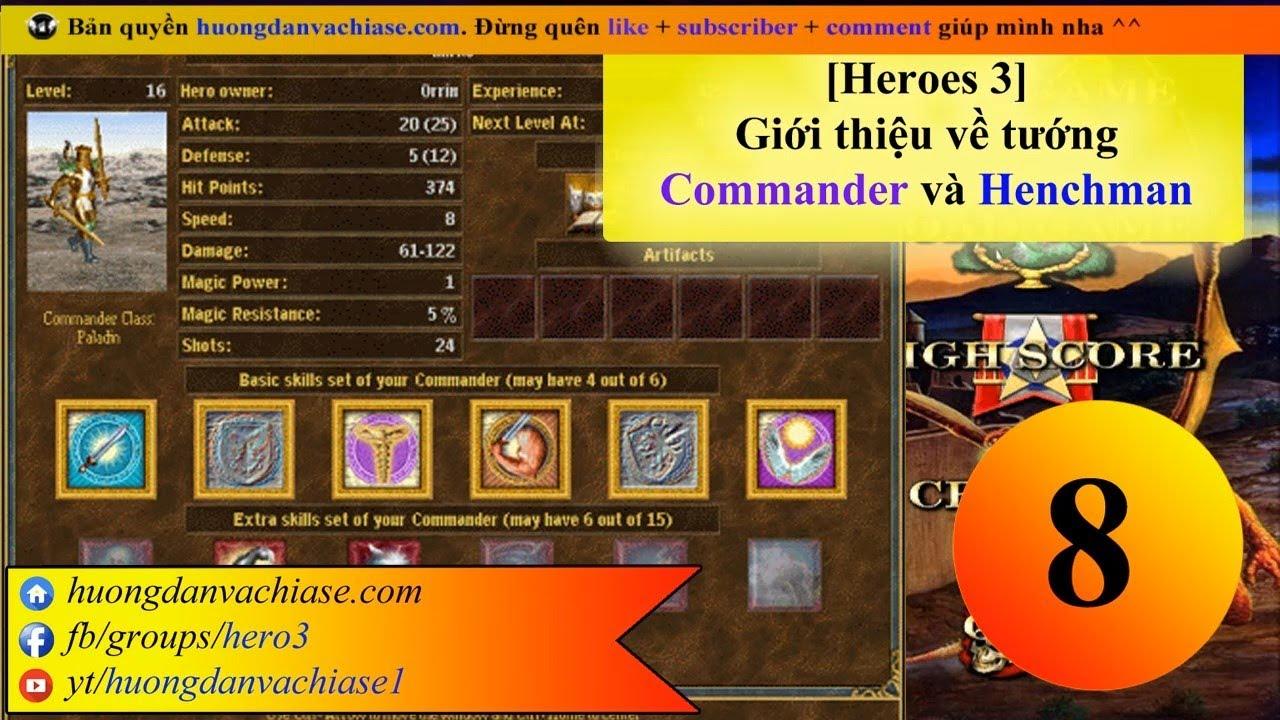 Tướng Commander và Henchman trong Heroes 3 WOG   Nhóm CHÍNH THỨC Hero 3 Huyền Thoại