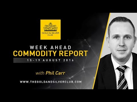 The Gold & Silver Club | Commodity Report: August 15-19, 2016 | Precious Metals & Oil Price Outlook
