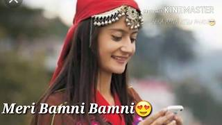 New gadwali status song meri bamni