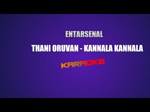 Kannala Kannala - Thani Oruvan - Karaoke (With Lyrics)