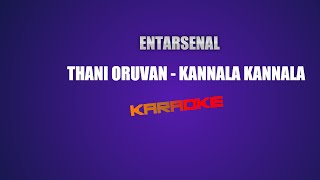 Kannala Kannala - Thani Oruvan - Karaoke (With Lyrics)