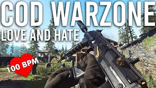 Call of Duty Warzone Love Hate Relationship