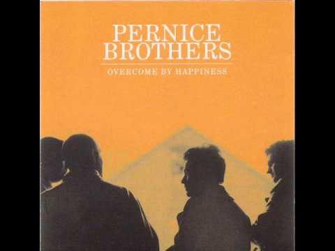 PERNICE BROTHERS - Crestfallen