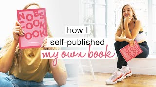how I self published my own book | step-by-step + what went wrong