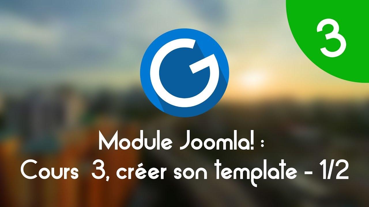 Download Formation IMM - Module Joomla!: Cours tuto 3 , créer son template Joomla! 1/2