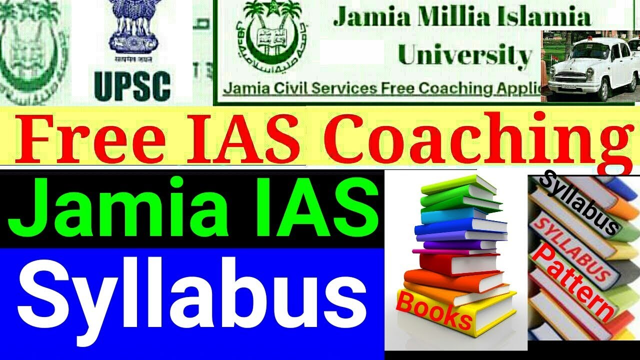 Jamia IAS Syllabus 2019-2020 Free IAS coaching Prelims,Mains,Essay,Exam  pattern,Books सब कुछ है