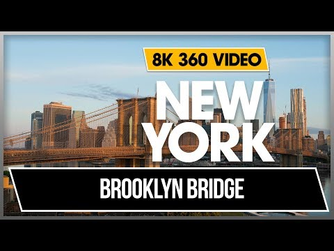 8K 360 VR Video Brooklyn Bridge and Dumbo in New York 2018 Manhattan   USA 4K Aj0H1oBJEnE