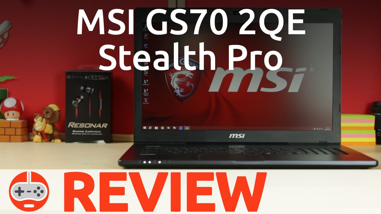msi gs70 stealth pro 006 review