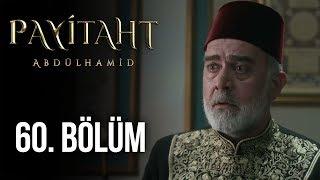Payitaht Abdülhamid 60. Bölüm (HD)