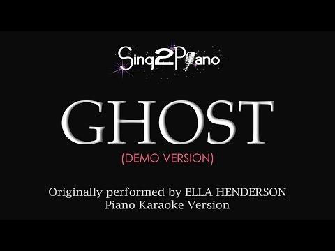 Ghost (Piano Karaoke Demo) Ella Henderson