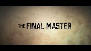 The Final Master (2015) - HD Trailer [1080p] // 師父
