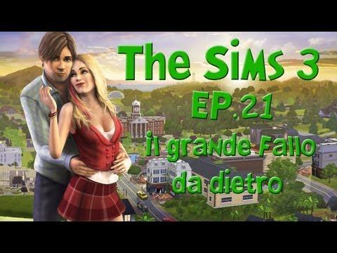 The Sims 3 [ITA] - Episodio 21 - Il grande Fallo da dietro from YouTube · Duration:  16 minutes 27 seconds