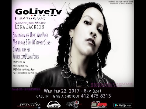 Go Live Tv Hour Feat. Indie Artist from Nc Lena Jacksons2ep12@ljackpower