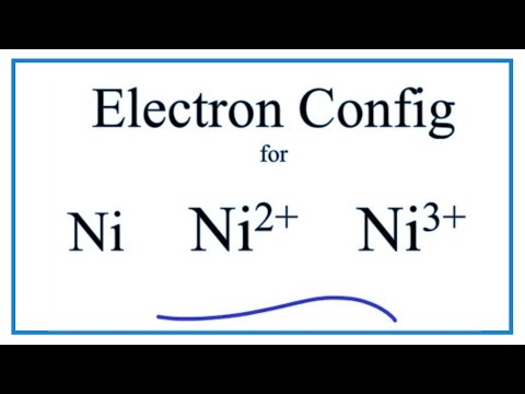 Electron Configuration for Ni, Ni2+, and Ni3+ (Nickel and ...