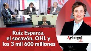 vuclip Aristegui en Vivo 22 de agosto: Ruiz Esparza, el socavón, OHL y los 3 mil 600 millones