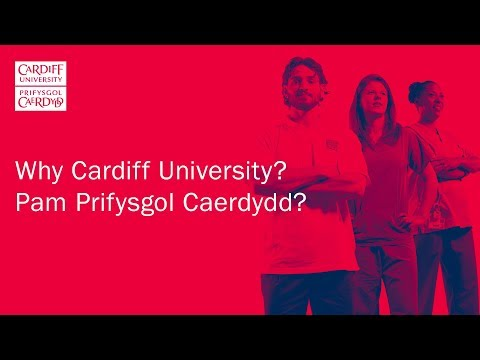 Why Cardiff University? Our Healthcare Sciences Students Chose Cardiff To #MakeADifference