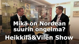 Mikä on Nordean suurin ongelma? Heikkilä&Vilen Show Osa 48