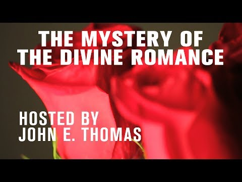 Dreams & Mysteries - The Mystery of the Divine Romance