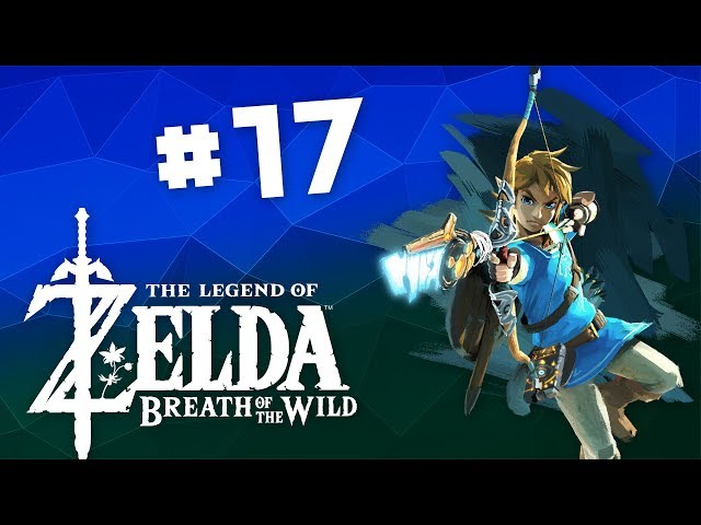 Breath of the Wild - EP 17 -  Who Stole the Sacred Orb from Gram Gram (Chupacabra Plays)