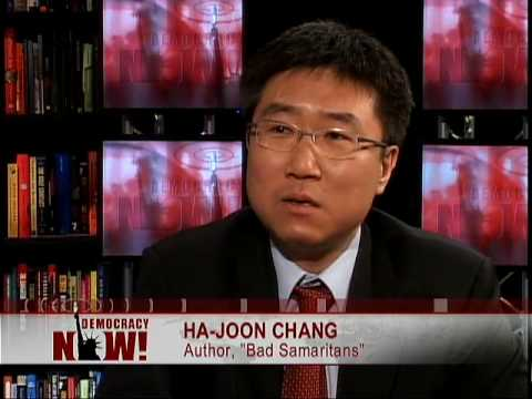 """Economist Ha-Joon Chang on """"The Myth of Free Trade and the Secret History of Capitalism"""" 2 of 2"""