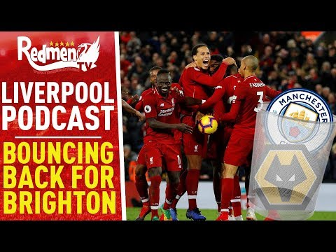 BOUNCING BACK FOR BRIGHTON | LIVERPOOL FC PODCAST