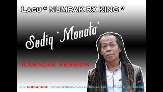 LAGU SODIQ MONATA TERBARU - Numpak RX King Karaoke