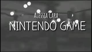 Alessia Cara - Nintendo Game (LYRICS) Video