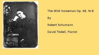Gambar cover The Wild Horseman By Robert Schumann  Music For Piano Students Series