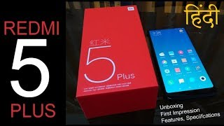 Redmi 5 Plus Unboxing (in Hindi) - When will this launch in India? (China Price Rs. 11,700 approx)