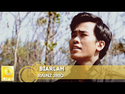 Rainz 3Rio - Biarlah (Official Music Video)