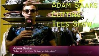 Adam Saaks Cutting Tees Fashion Video