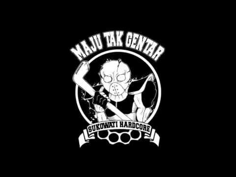 MAJU TAK GENTAR HC - Sukowati Hardcore Bersatu