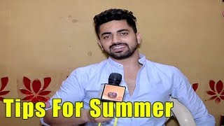 Zain Imam Gave Summer Tips To His Fans | Tips For Summer