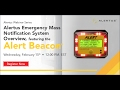 Alertus Emergency Mass Notification System Overview Featuring the Alert Beacon®