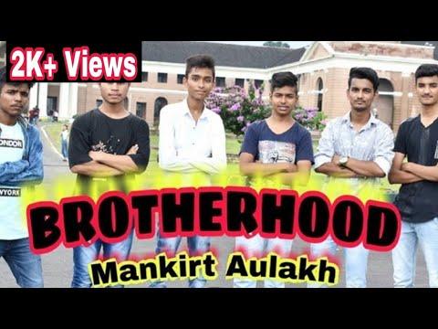 BROTHERHOOD ||  MANKIRT AULAKH || REMAKE