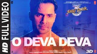 Full Video O Deva Deva | Street Dancer 3D Telugu | VarunD, ShraddhaK | Amit M, Bohemia, Sachin-Jigar