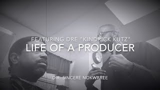 Life of a Producer w/ Sincere Nokwaree