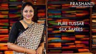 Pure Tussar Silk sarees | 26 Sep 2020