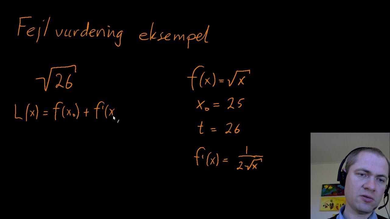 Fejlvurdering af en linearisering - et eksempel