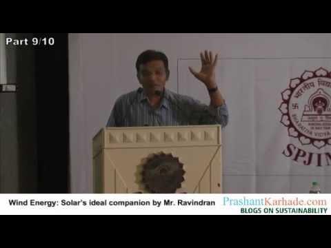 Wind Energy: Solar's ideal companion by Mr. Ravindranath
