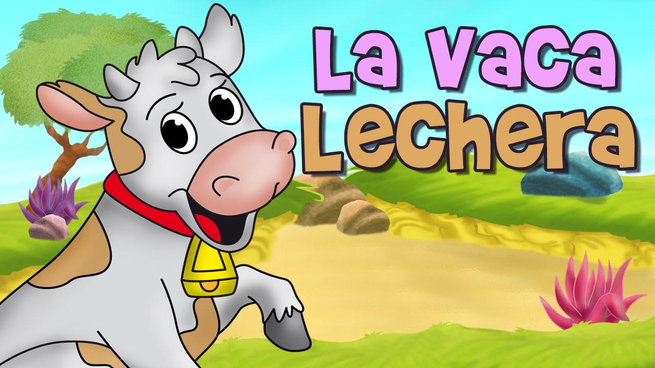 LA VACA LECHERA CANCIONES INFANTILES  YouTube