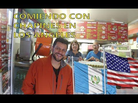Comiendo con Chapines en LOS ANGELES