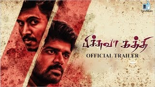 Pichuva Kaththi - Official Trailer