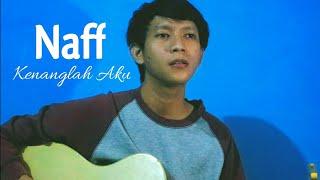 Naff - Kenanglah Aku [ Cover By Atma ]